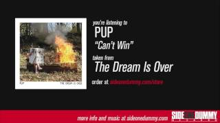 PUP - Can't Win