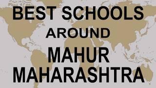 Best Schools around Mahur, Maharashtra CBSE, Govt, Private, International | Study Space