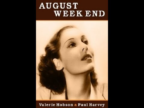 August Week End (1936) - FULL Movie - Valerie Hobson, Paul Harvey, G.P. Huntley