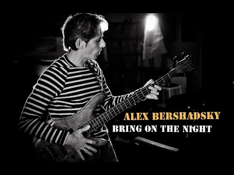 Bring On The Night - STING and THE POLICE - Alex Bershadsky