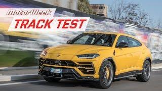 2019 Lamborghini Urus | Track Test