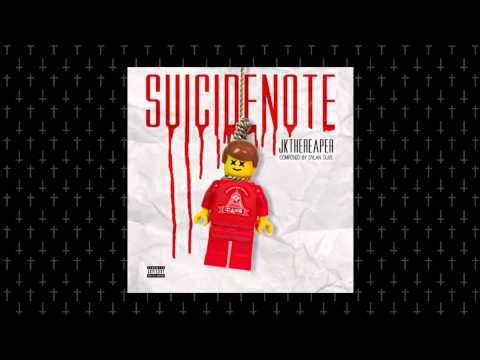 J.K. The Reaper - Suicide Note [Prod. Dylan Guye]