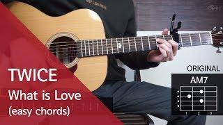 (이것도 안되면 기타 포기각) 트와이스 TWICE - What is Love 기타 코드 연주 (통단기 쉬운버전)