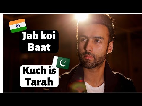 jab-koi-baat-x-kuch-is-tarah-|-india-x-pakistan-|-malik-taimur
