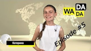 WADADA News for Kids - Episode #5