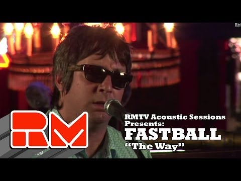 Fastball  The Way RMTV  Acoustic