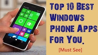 Top 10 best Windows Phone Apps 2018 that you must have on your Nokia Lumia (8, 8.1, 10)