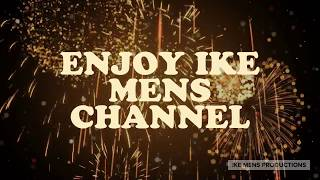 6 YEARS OF IKE MENS CHANNEL USA