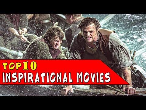 TOP 10 Most Inspirational Movies Ever ® ® ®