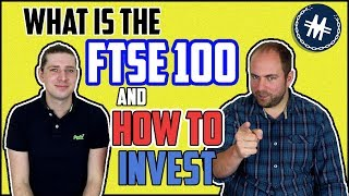 What Is The Ftse 100 And How To Invest?