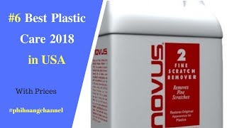 Top 6 Best Plastic Care  in USA – Best Car Care Products 2018.