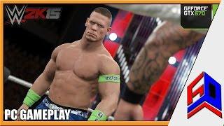 WWE 2K15 PC Gameplay on GTX 670 [MAX SETTINGS] - John Cena vs Bryan Wyatt