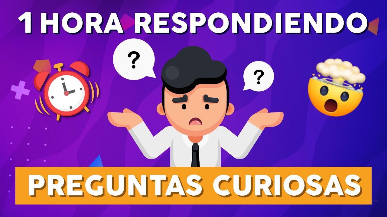 Download ¡1 HORA! Respondiendo Preguntas Curiosas