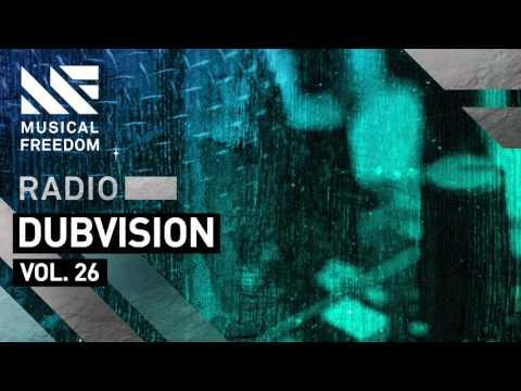 Musical Freedom Radio Episode 26 - DubVision
