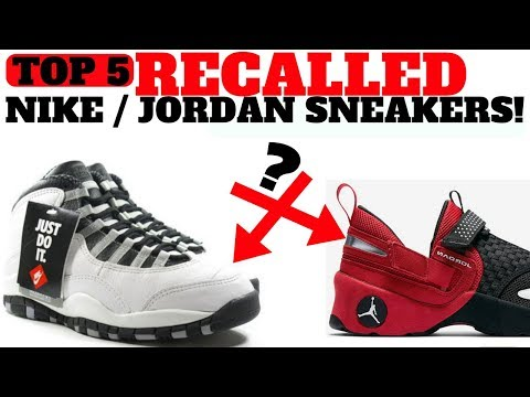 Top 5 RECALLED Sneakers By Nike & Jordan!