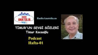 Gambar cover Timur Kocaoğlu - Timur'un Sevgi Sözleri - Hafta-01