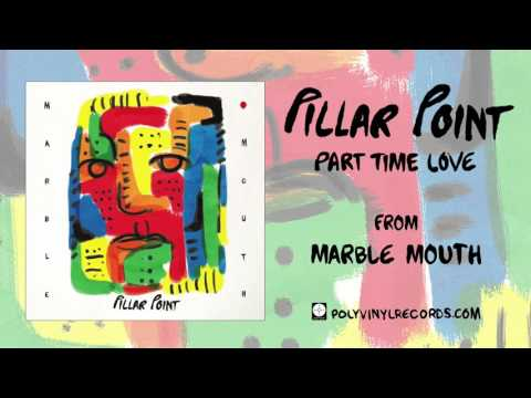 Pillar Point - Part Time Love OFFICIAL AUDIO