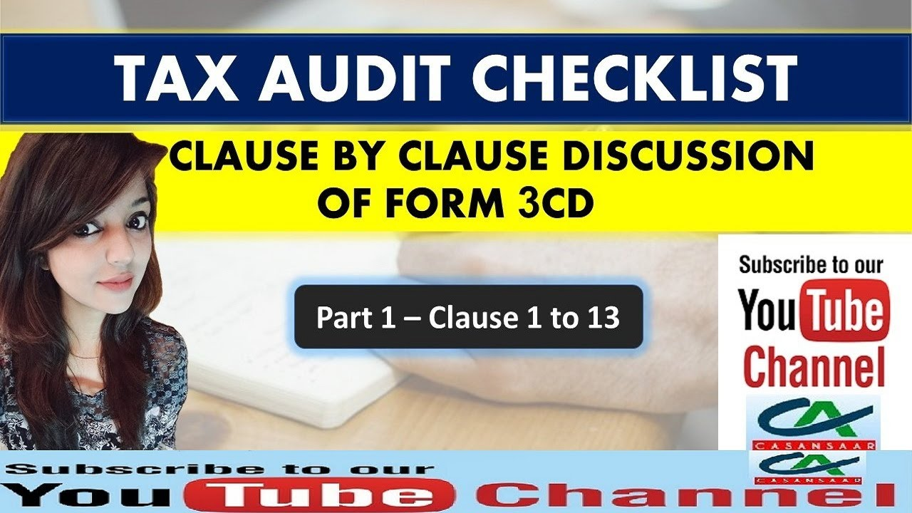 Download Tax Audit Checklist - Part 1 - Clause by Clause Discussion of Income Tax Audit Form 3CD | 3CA | 3CB
