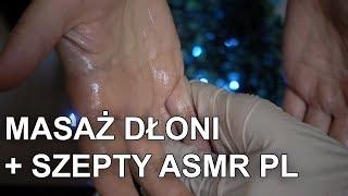 Masaż Dłoni + Binauralne Szepty ASMR PL