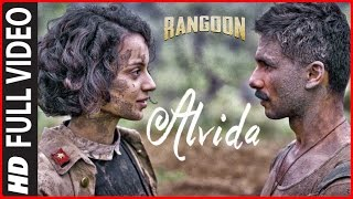 Alvida Full Video Song | Rangoon | Saif Ali Khan, Kangana Ranaut, Shahid Kapoor | T-Series