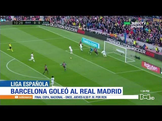 Goles Barcelona 5 1 Real Madrid Resumen Goleada Clasico Camp Nou