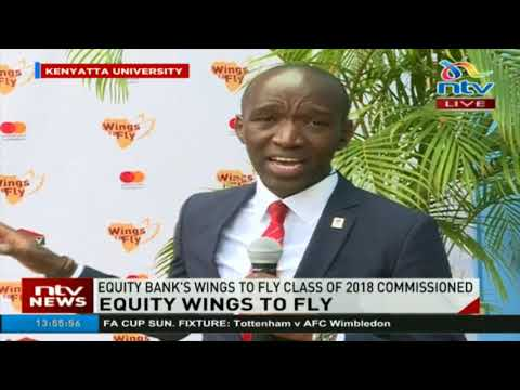 Equity Bank's Wings to Fly class of 2018 commissioned