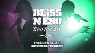 Bliss n Eso x FKA Twigs - Two Weeks