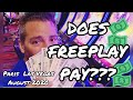 CAN YOU WIN WHEN YOU USE FREE-PLAY?   PARIS LAS VEGAS   AUGUST 2020