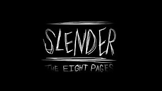 Slender Man The Eight Pages! I DONT WANT TO PLAY THIS GAME ANYMORE!