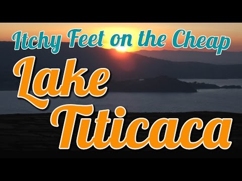 Backpacking South America: Lake Titicaca, Peru