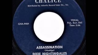 Dixie Nightingales .....Assassination.  1964.