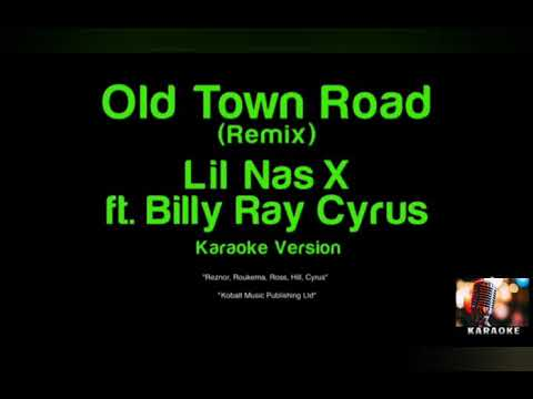 Lil Nas X ft. Billy Ray Cyrus - Old Town Road (Karaoke Version)