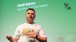 Algorithms and Their Habitat by Vitalii Bobrov | JSConf Budapest 2019