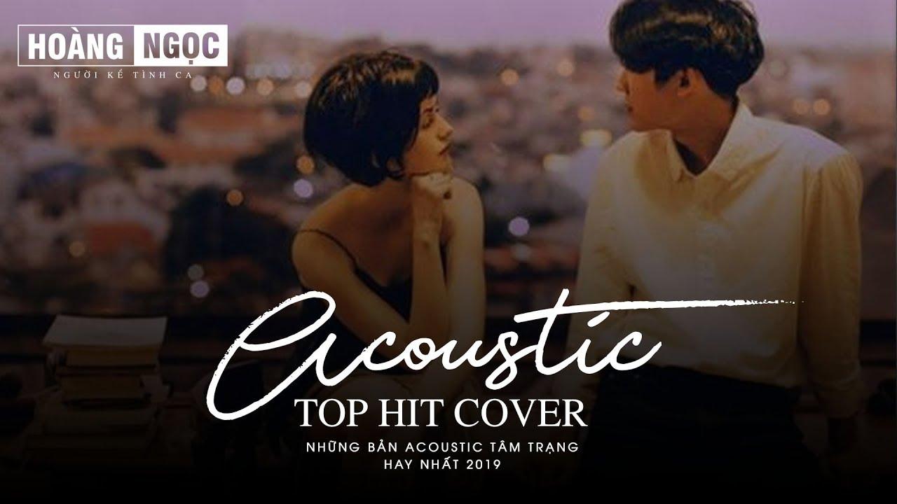 Acoustic Top Hit – Những Bản Hit Acoustic Cover Hay Nhức Nhói | Nghe Mà Muốn Khóc