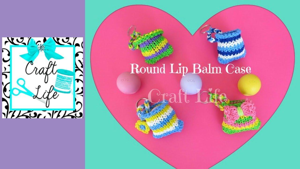 Craft Life Rainbow Loom Round Lip Balm Case Tutorial