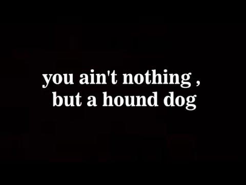 Elvis Presley - Hound Dog (Lyrics)