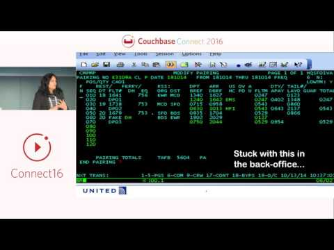 Modernizing flight operations technology at United Airlines – Couchbase Connect 2016