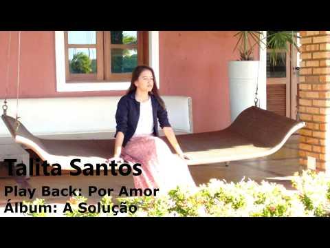 Talita Santos - Por Amor - Play Back