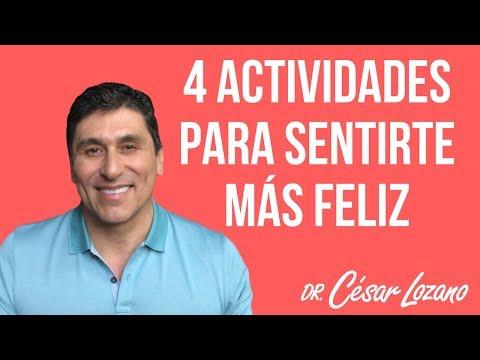 """""""4 Estrategias rápidas para aumentar tu felicidad"""" - Dr César Lozano"""