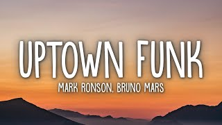 Mark Ronson - Uptown Funk (Lyrics) ft. Bruno Mars