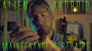 Alien Android Maintenance & Repairs (ASMR)