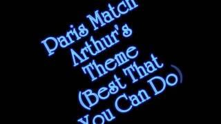 paris match - ARTHUR'S THEME(BEST THAT YOU CAN DO)