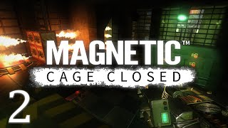 Magnetic: Cage Closed Gameplay (E2)