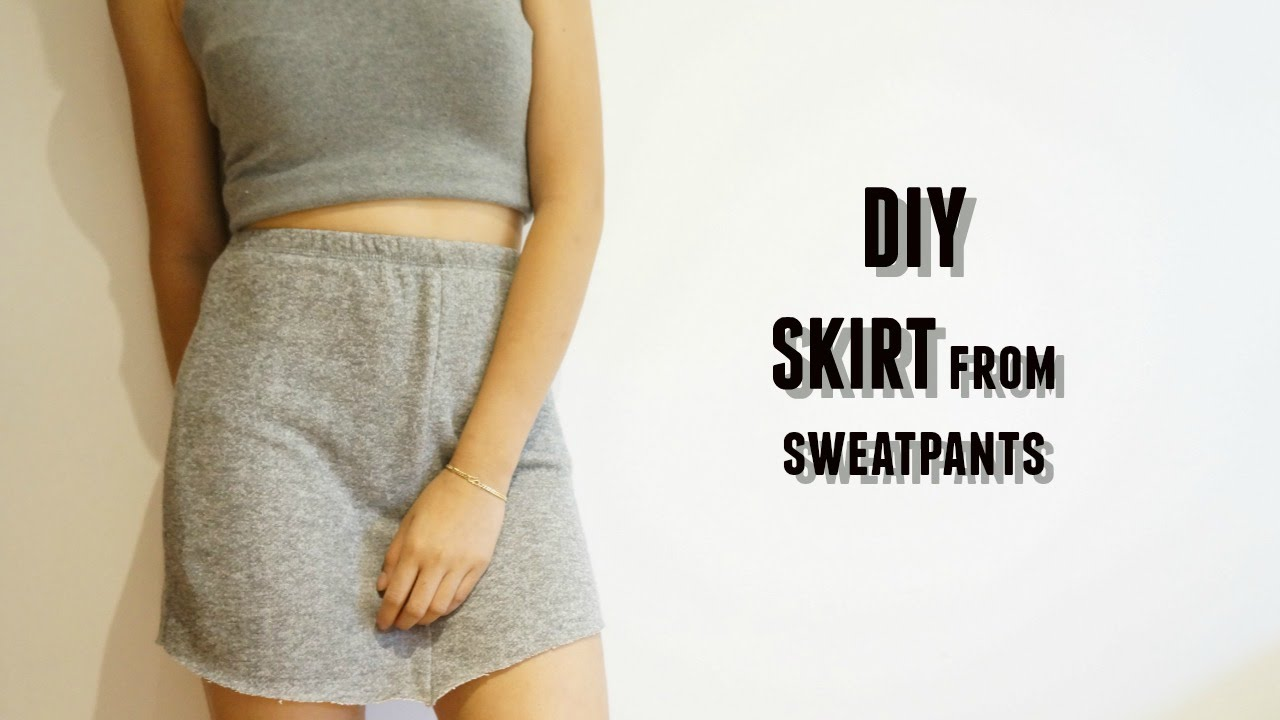 DIY skirt out of sweatpants & other clothes from ...