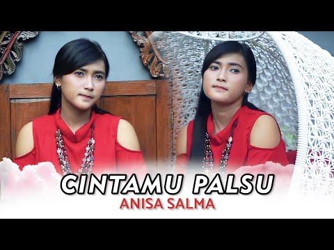 Cintamu Palsu - Anisa Salma [ Official Video Lirik ]