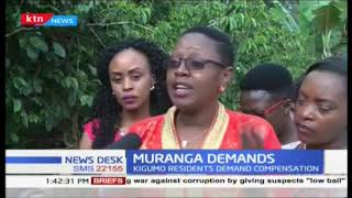 Murang\'a demands : Kigumo residents demand for land compensation