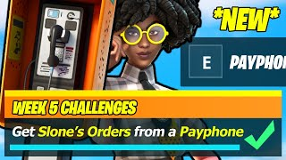 Get Slone's Orders from a Payphone NEW WEEK 5 LOCATION - Fortnite
