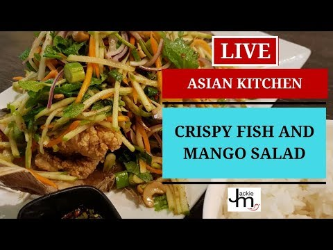 LIVE - How To Make Thai Crispy Fish And Mango Salad