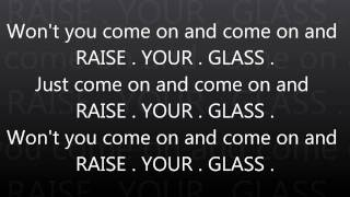 Raise Your Glass - Pink with Lyrics on screen (HD) + Download Link