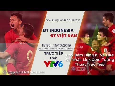 Tường Thuật TrựcTiếp Vòng Loại World Cup 2022 VIỆT NAM-INDONESIA Trực Tiếp Trên VTV6